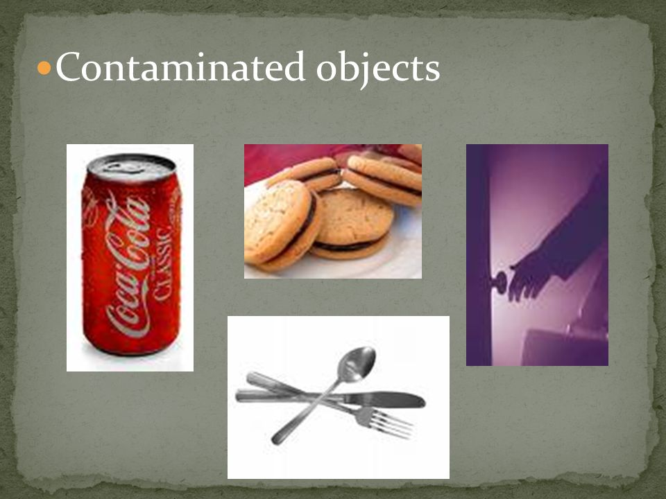 Contaminated objects