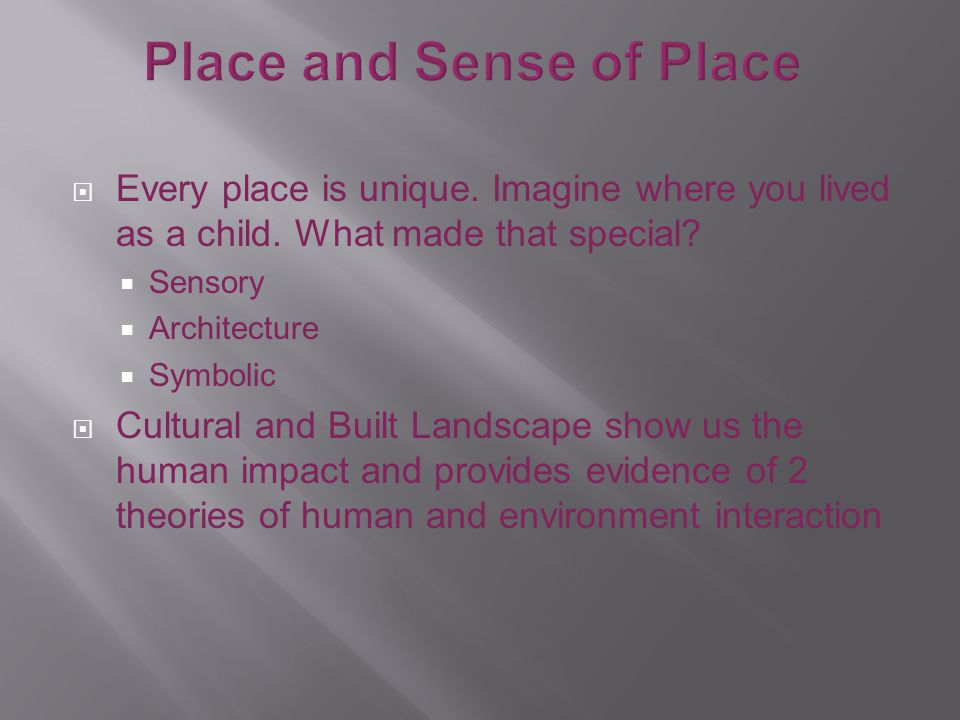 Place and Sense of Place