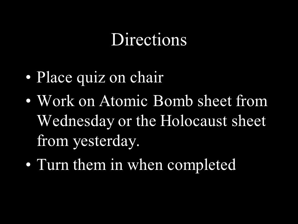 Directions Place quiz on chair