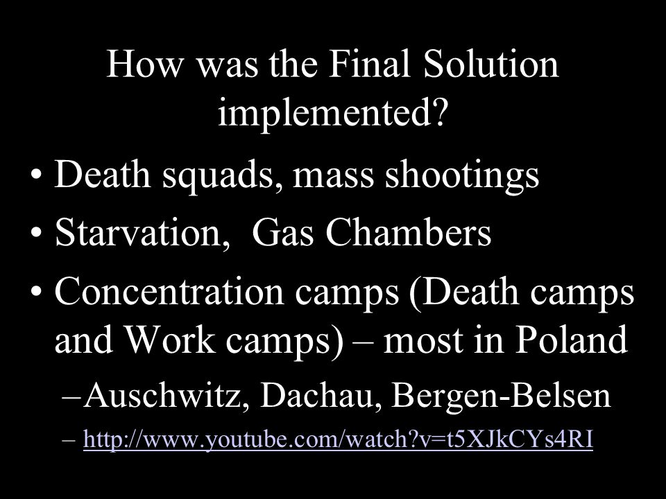 How was the Final Solution implemented