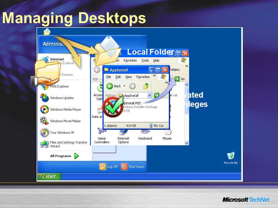 Managing Desktops Local Folder Shared Network Folder