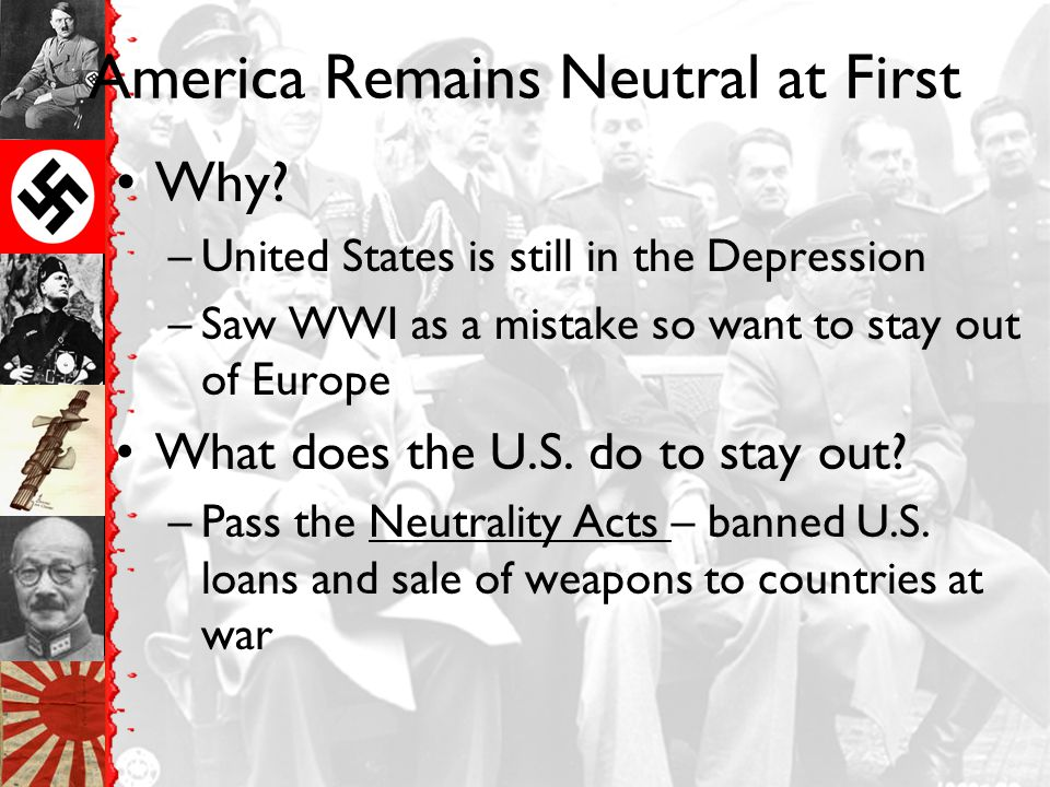 America Remains Neutral at First