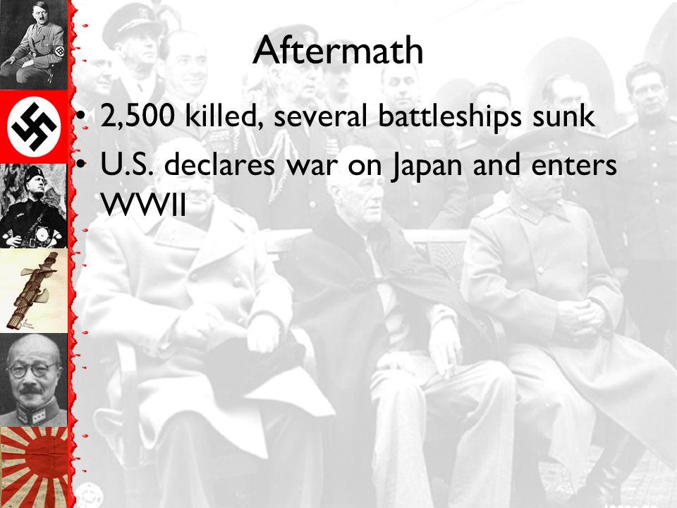 Aftermath 2,500 killed, several battleships sunk
