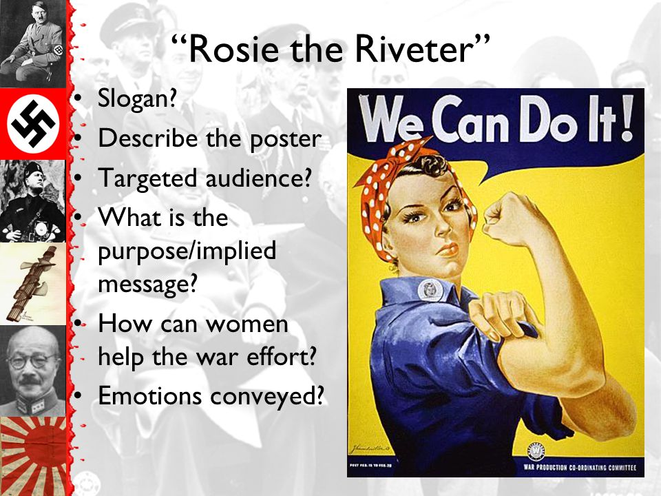 Rosie the Riveter Slogan Describe the poster Targeted audience