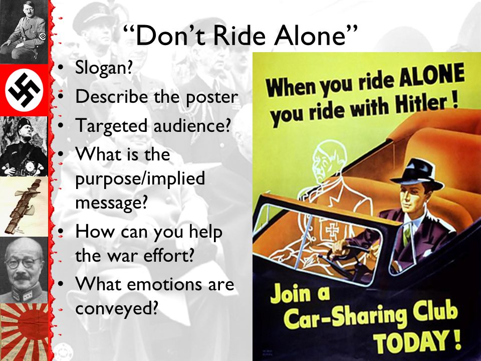 Don't Ride Alone Slogan Describe the poster Targeted audience