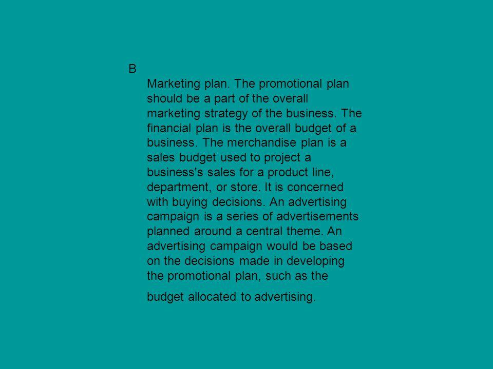 B Marketing plan.