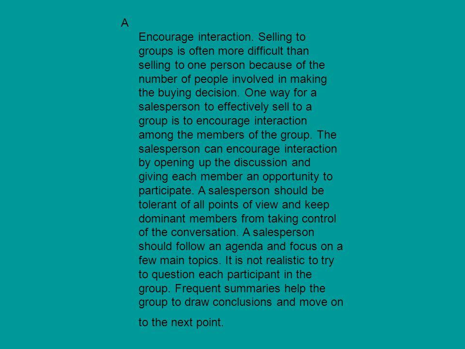 A Encourage interaction