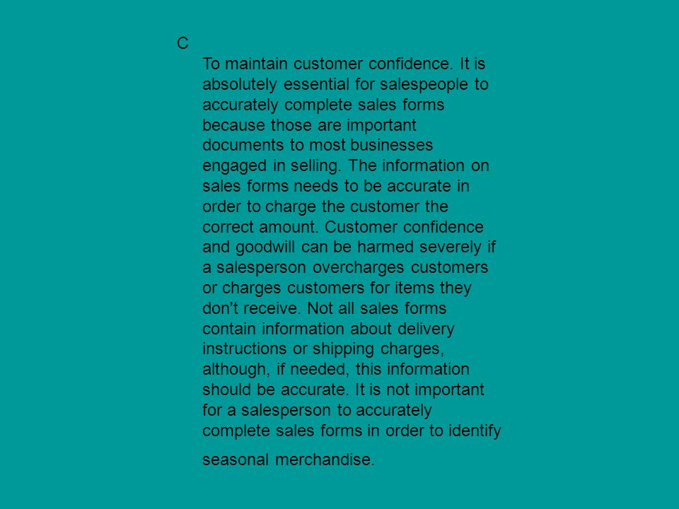 C To maintain customer confidence