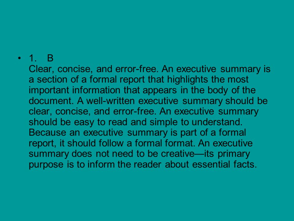 1. B Clear, concise, and error-free