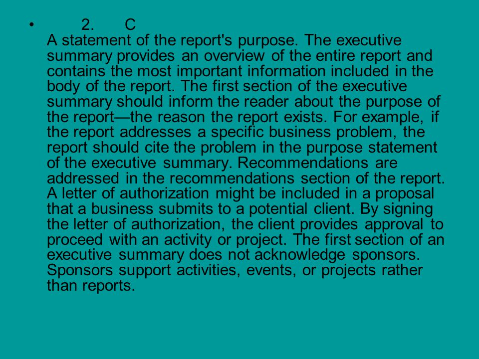 2. C A statement of the report s purpose