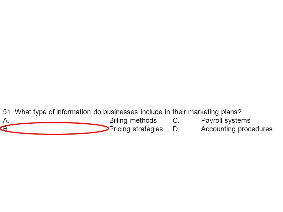 51. What type of information do businesses include in their marketing plans