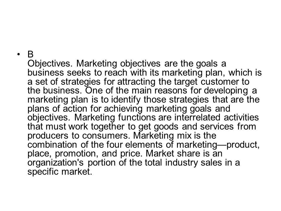 B Objectives.