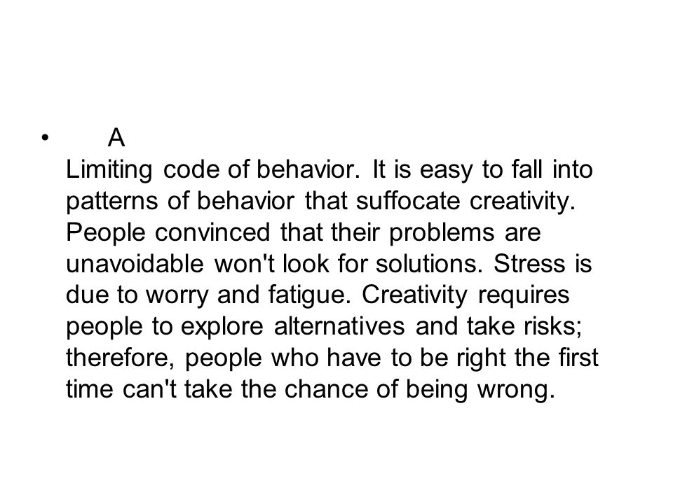A Limiting code of behavior