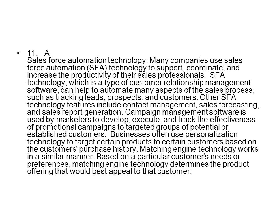 11. A Sales force automation technology