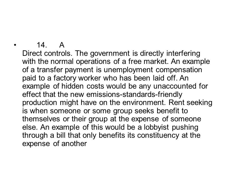 14. A Direct controls.