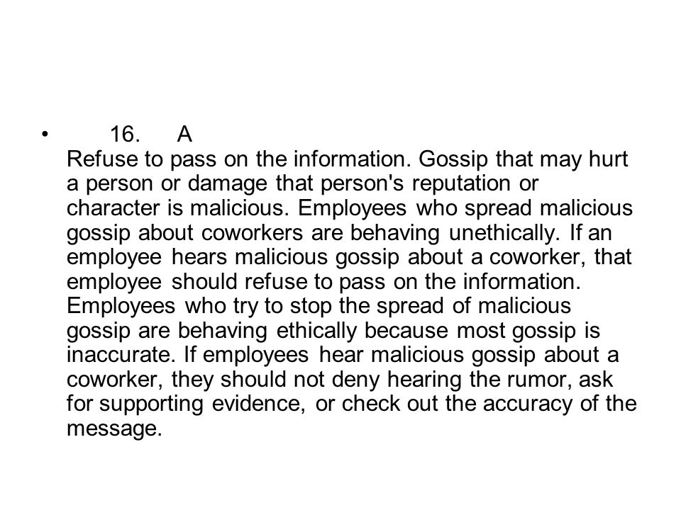 16. A Refuse to pass on the information