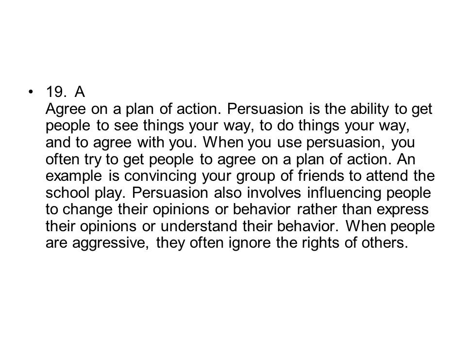 19. A Agree on a plan of action