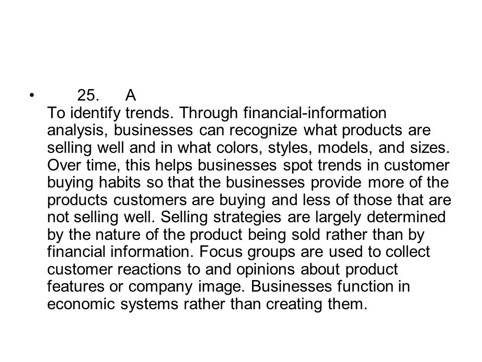 25. A To identify trends.