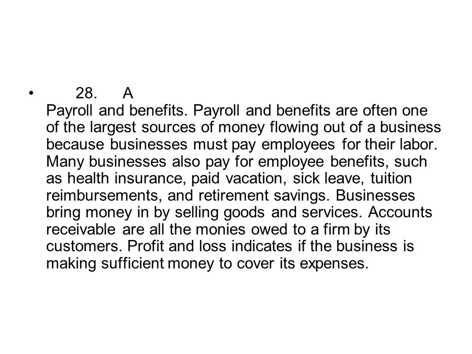 28. A Payroll and benefits.