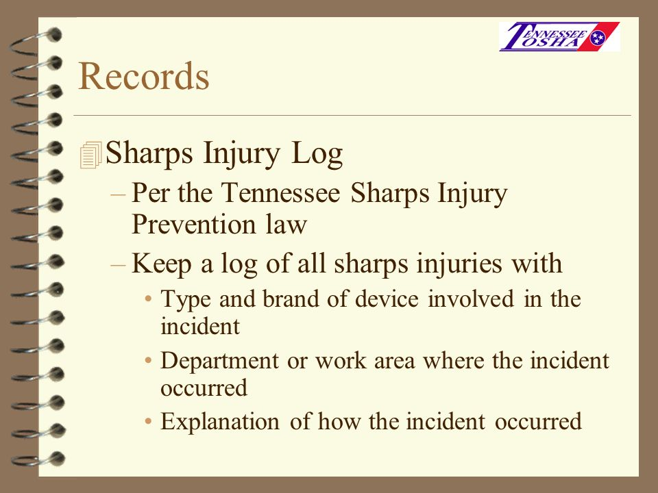 Records Sharps Injury Log