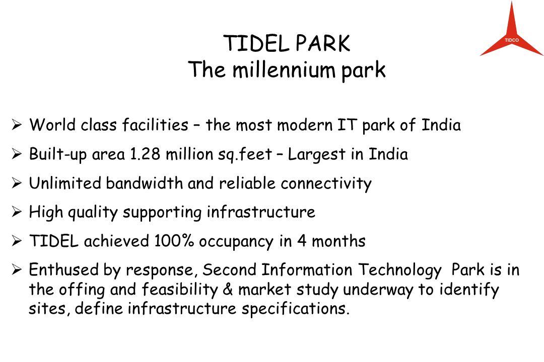 TIDEL PARK The millennium park