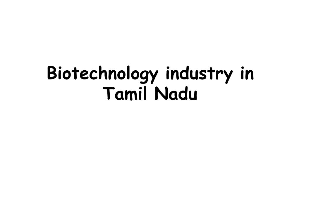 Biotechnology industry in Tamil Nadu