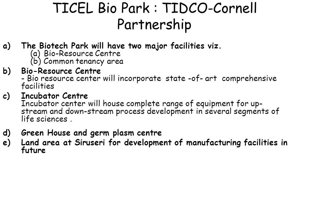TICEL Bio Park : TIDCO-Cornell Partnership