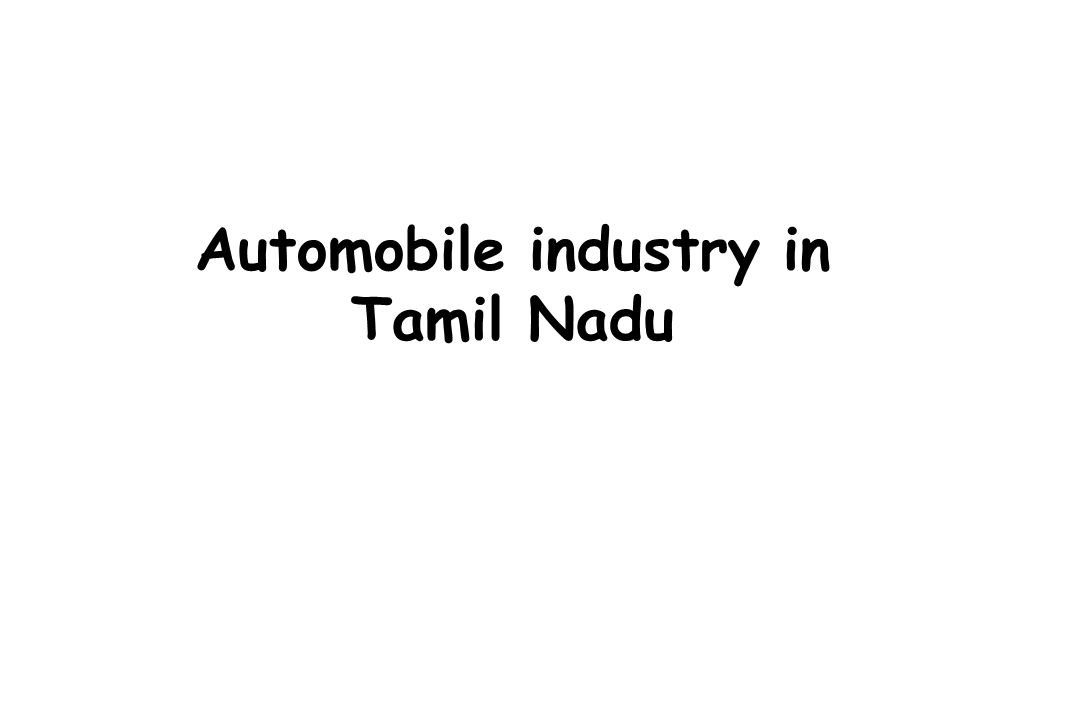 Automobile industry in Tamil Nadu