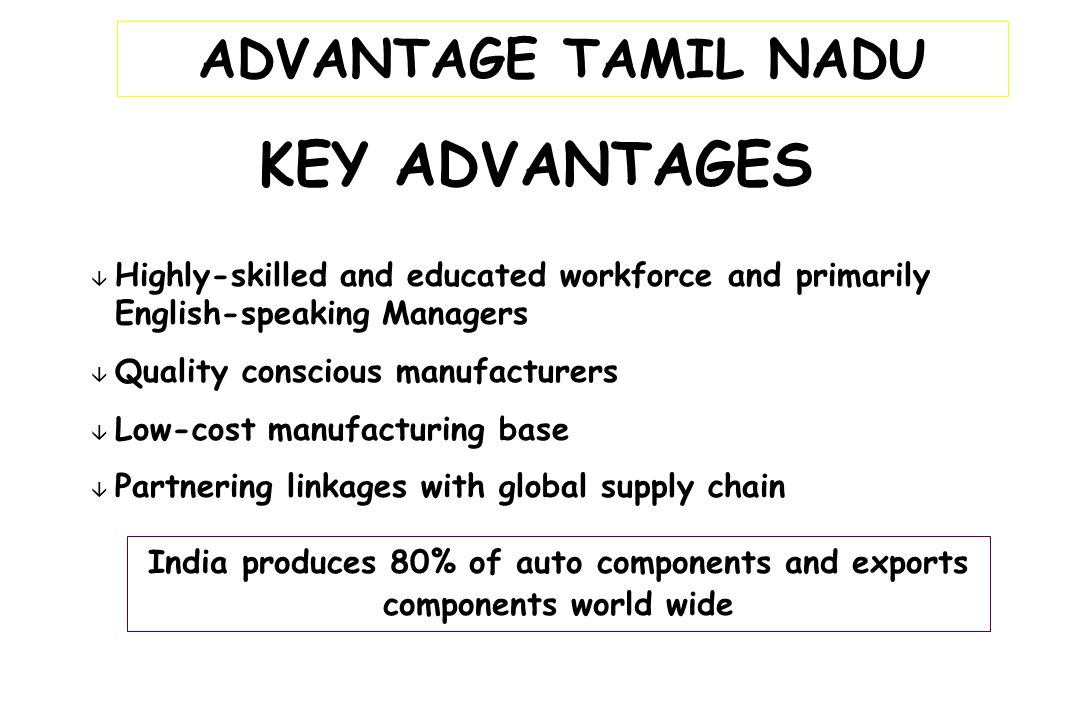 KEY ADVANTAGES ADVANTAGE TAMIL NADU