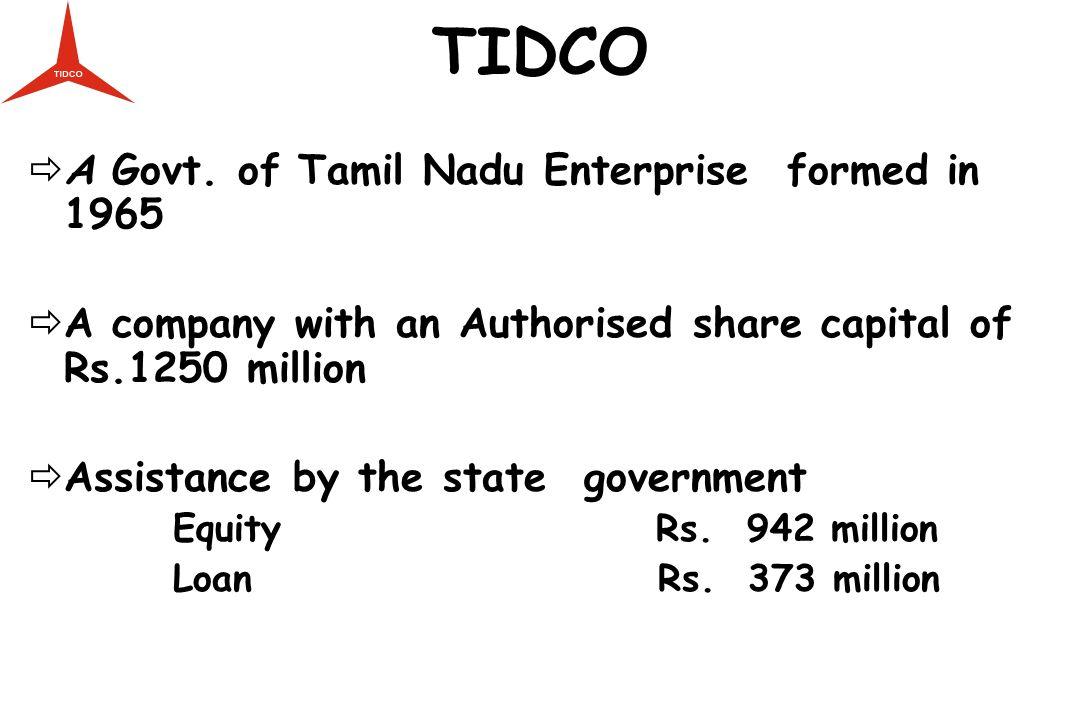 TIDCO A Govt. of Tamil Nadu Enterprise formed in 1965