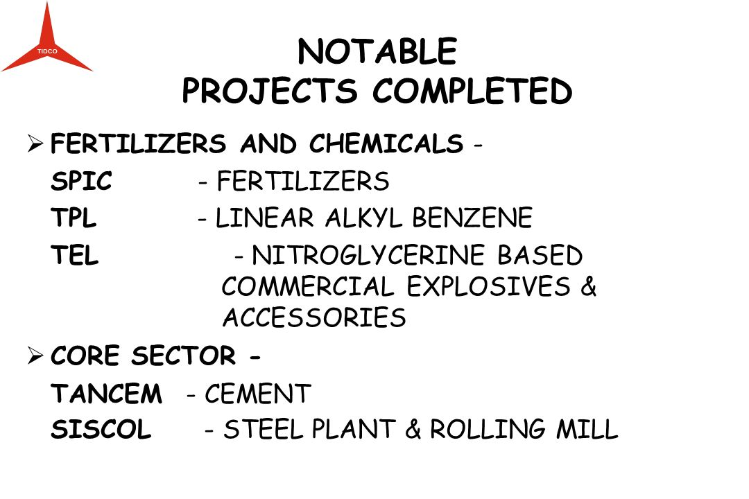 NOTABLE PROJECTS COMPLETED FERTILIZERS AND CHEMICALS -