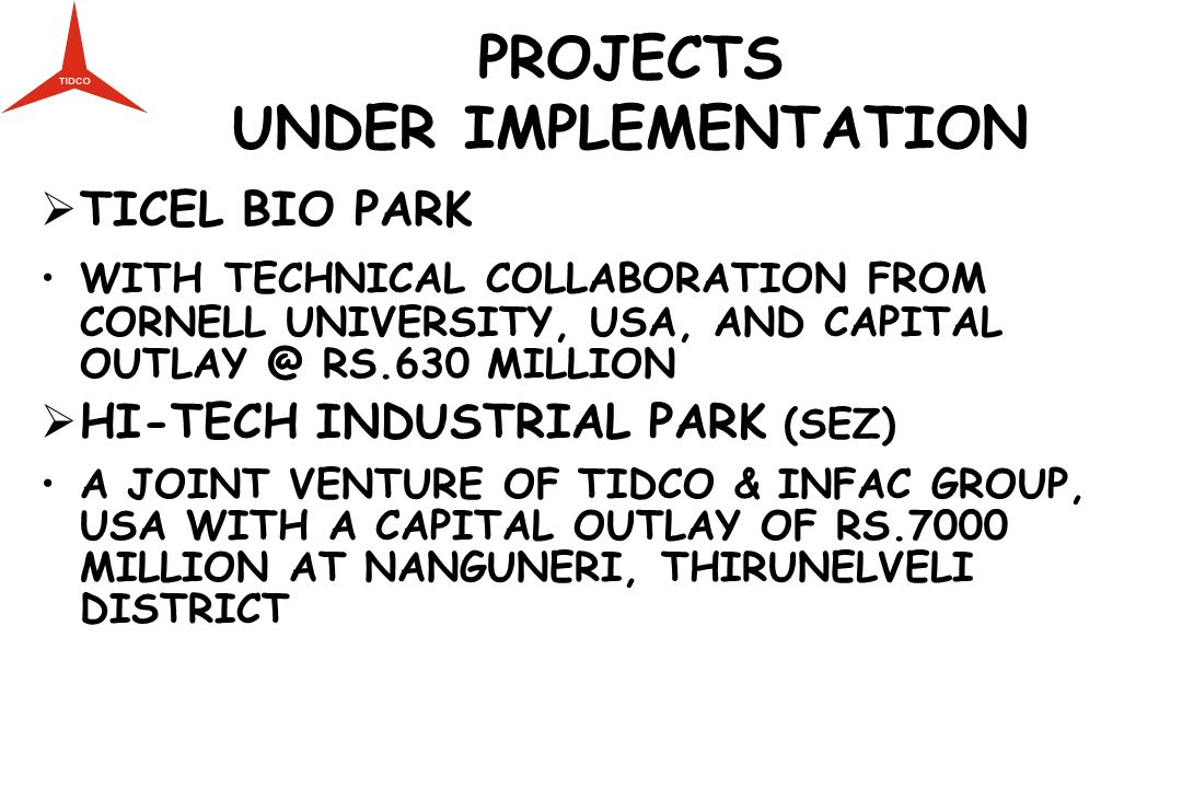 PROJECTS UNDER IMPLEMENTATION