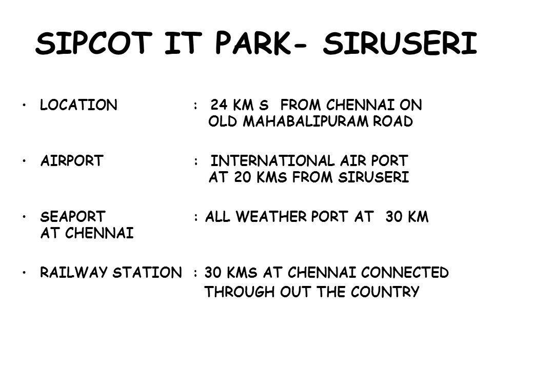SIPCOT IT PARK- SIRUSERI