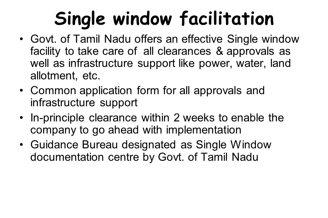 Single window facilitation