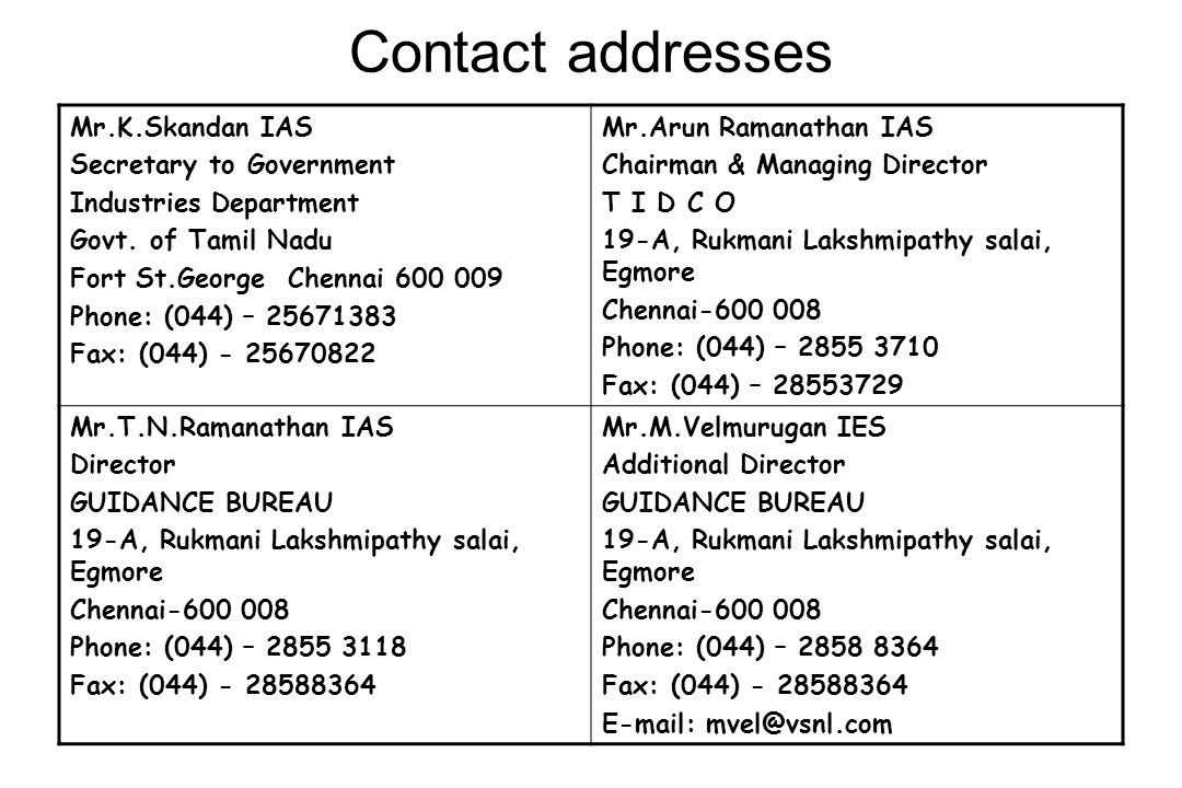 Contact addresses Mr.K.Skandan IAS Secretary to Government