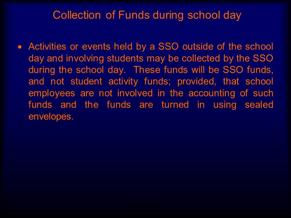 Collection of Funds during school day