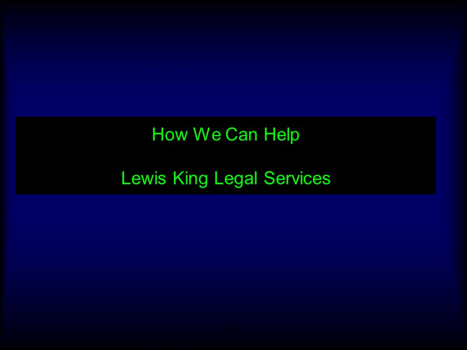 How We Can Help Lewis King Legal Services