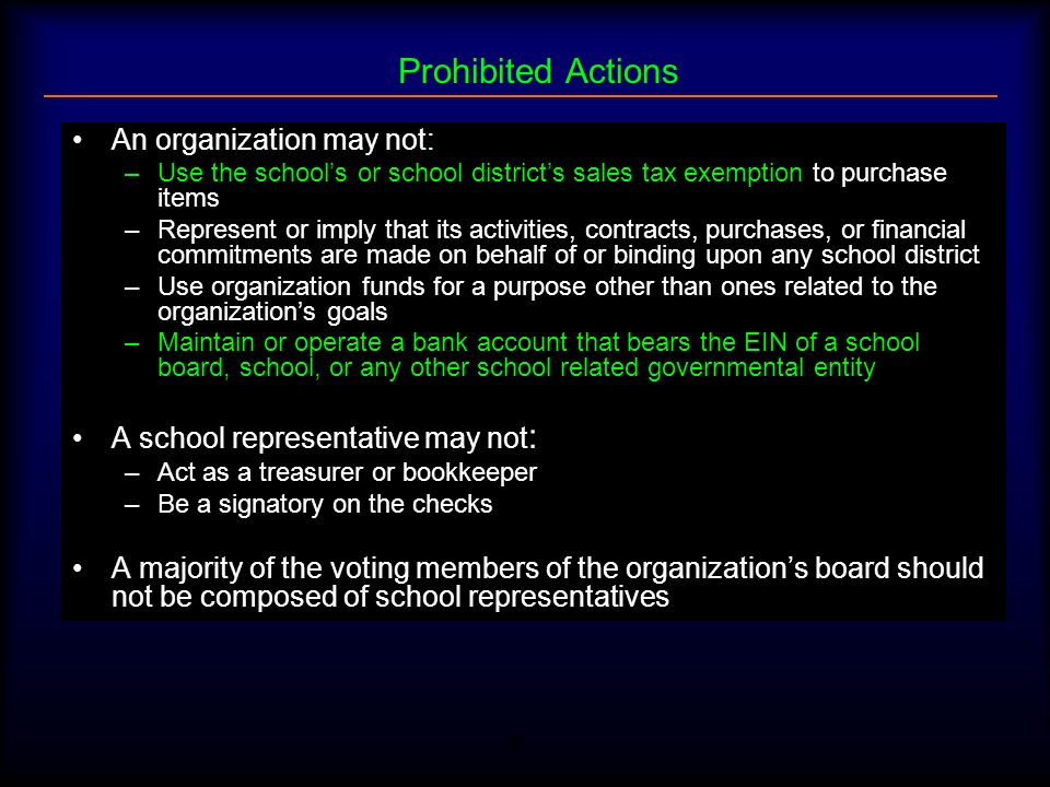 Prohibited Actions An organization may not: