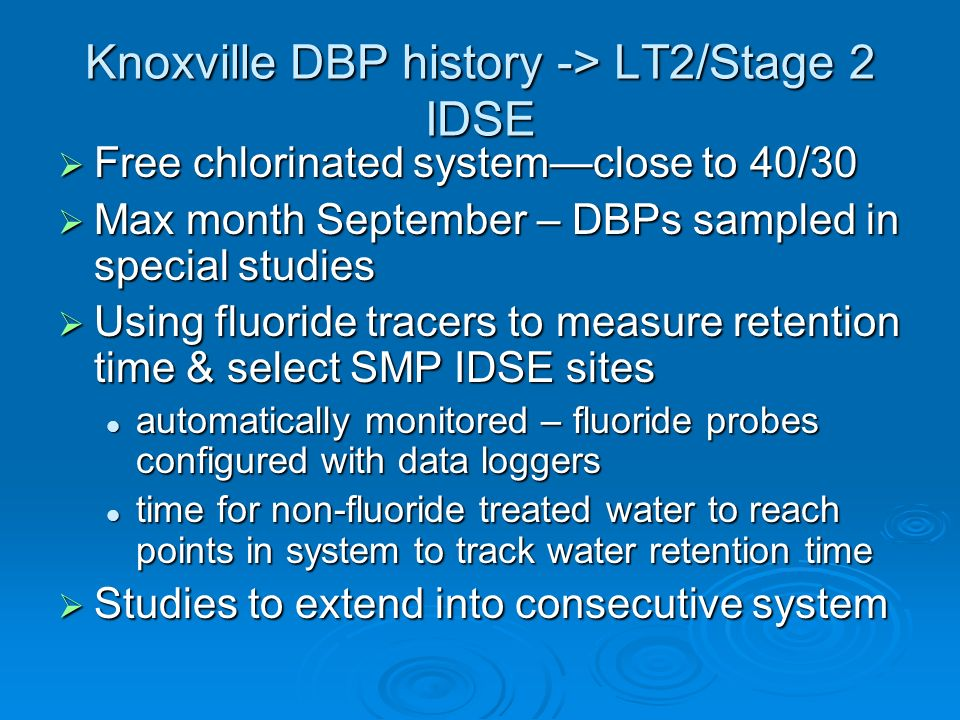 Knoxville DBP history -> LT2/Stage 2 IDSE