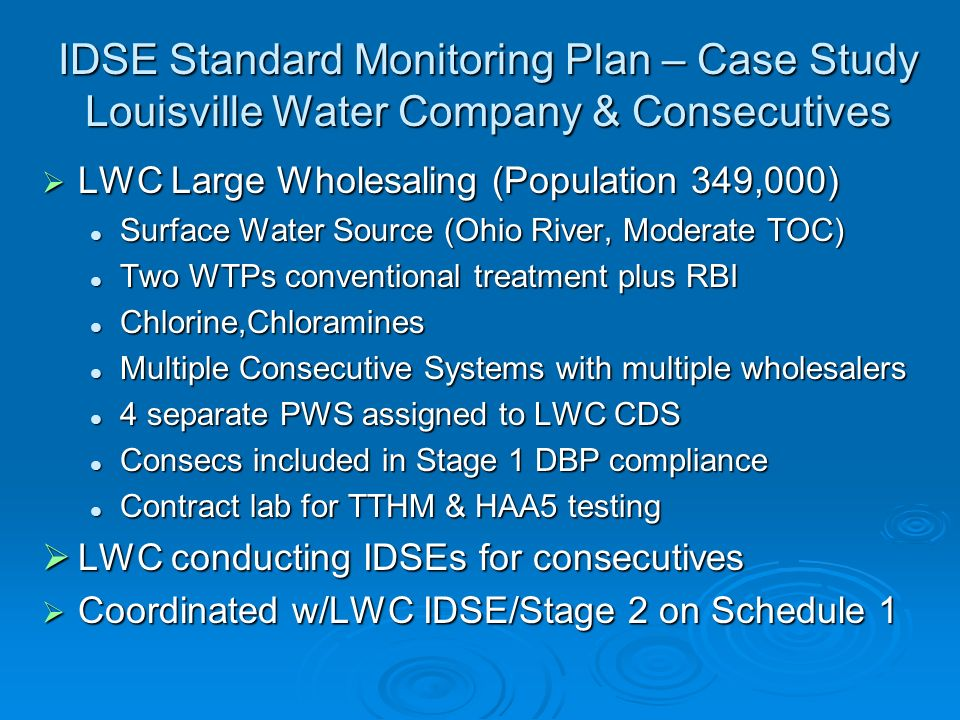 IDSE Standard Monitoring Plan – Case Study Louisville Water Company & Consecutives
