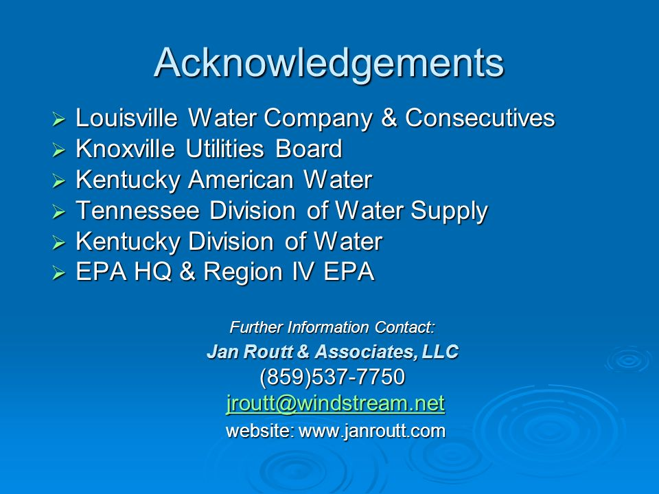 Acknowledgements Louisville Water Company & Consecutives