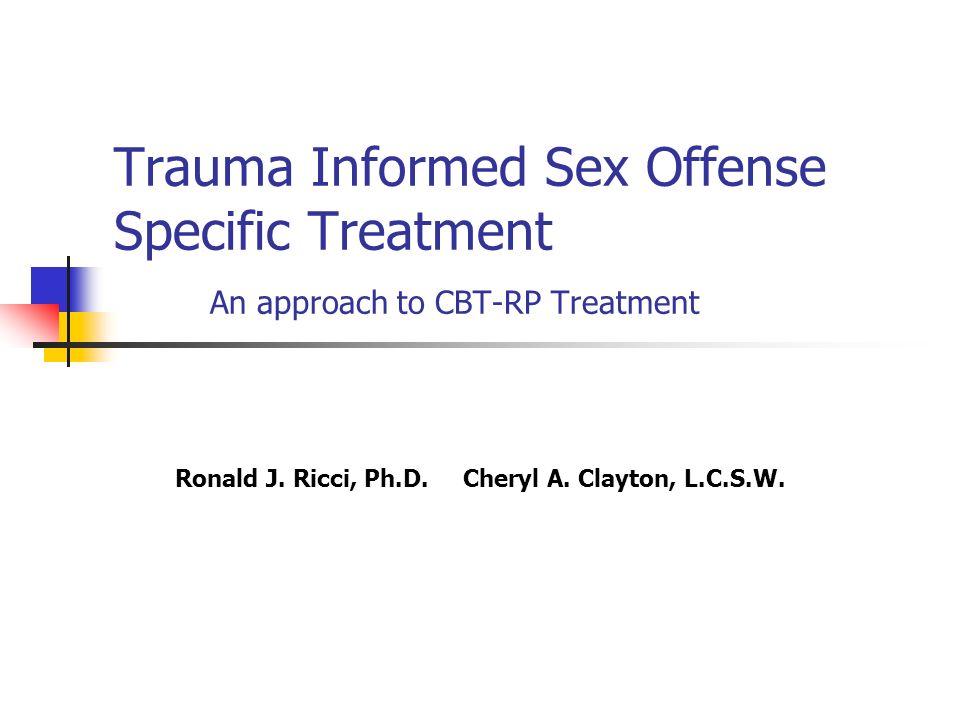 Ronald J. Ricci, Ph.D. Cheryl A. Clayton, L.C.S.W.