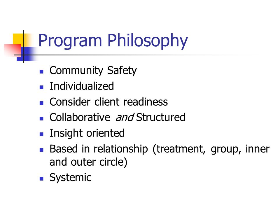 Program Philosophy Community Safety Individualized