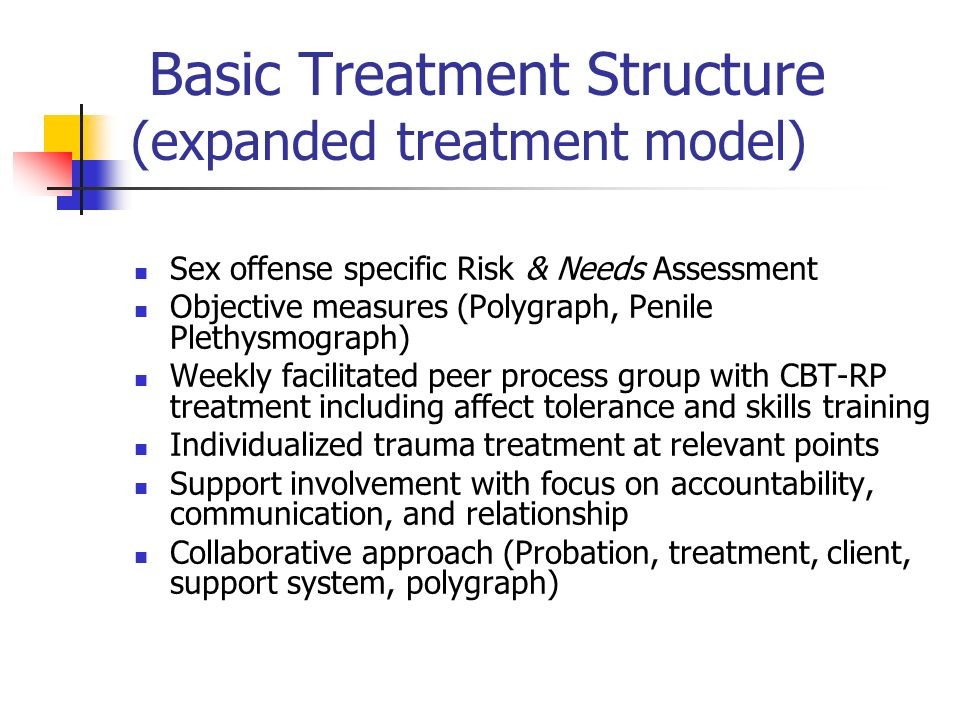 Basic Treatment Structure (expanded treatment model)