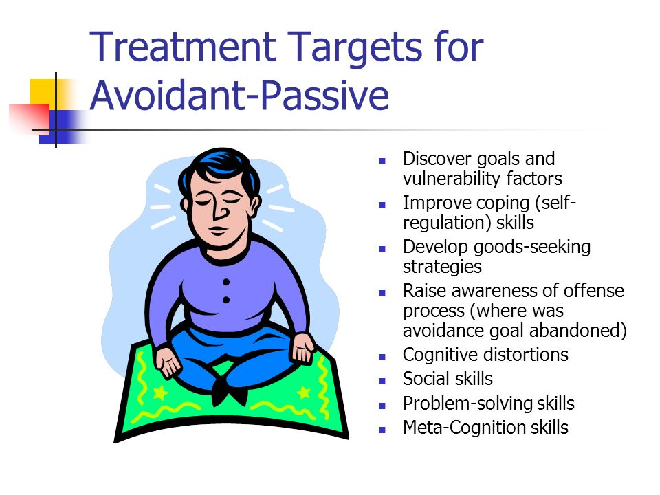Treatment Targets for Avoidant-Passive