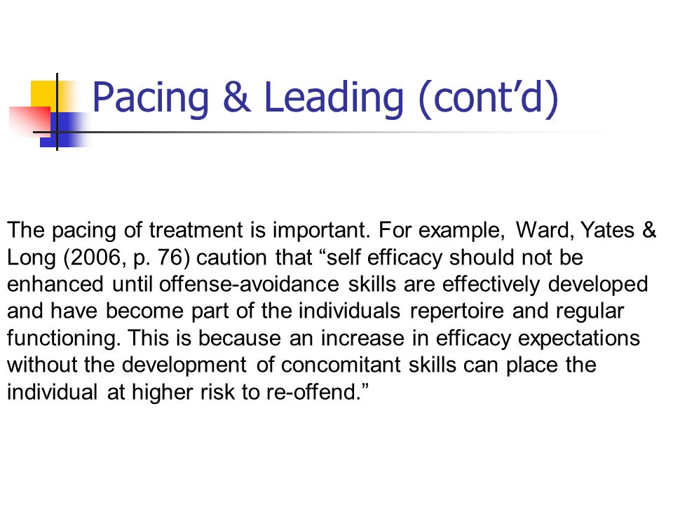 Pacing & Leading (cont'd)
