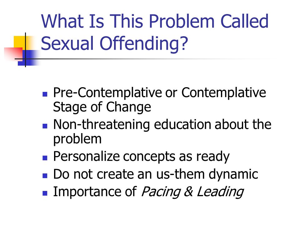 What Is This Problem Called Sexual Offending