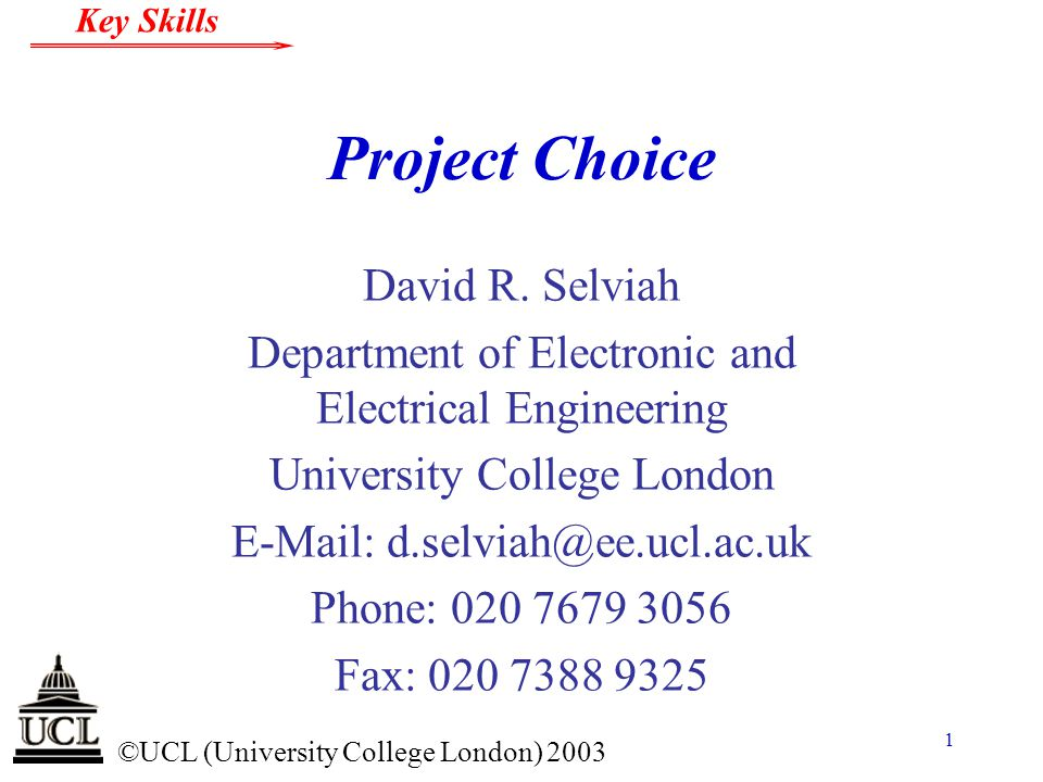 Project Choice David R. Selviah