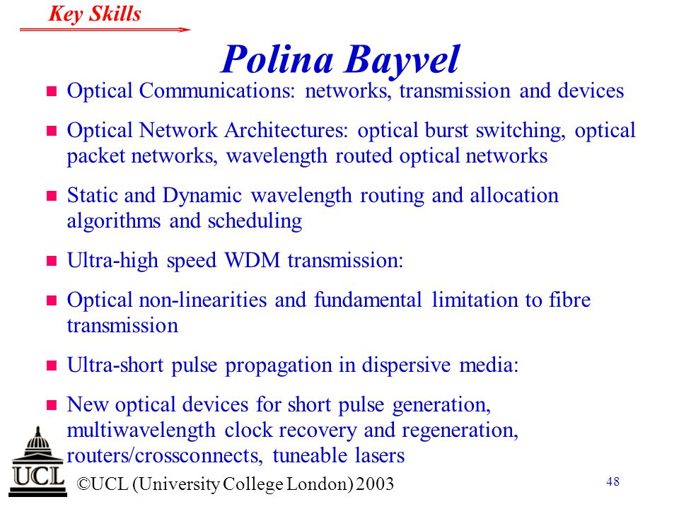 Polina Bayvel Optical Communications: networks, transmission and devices.