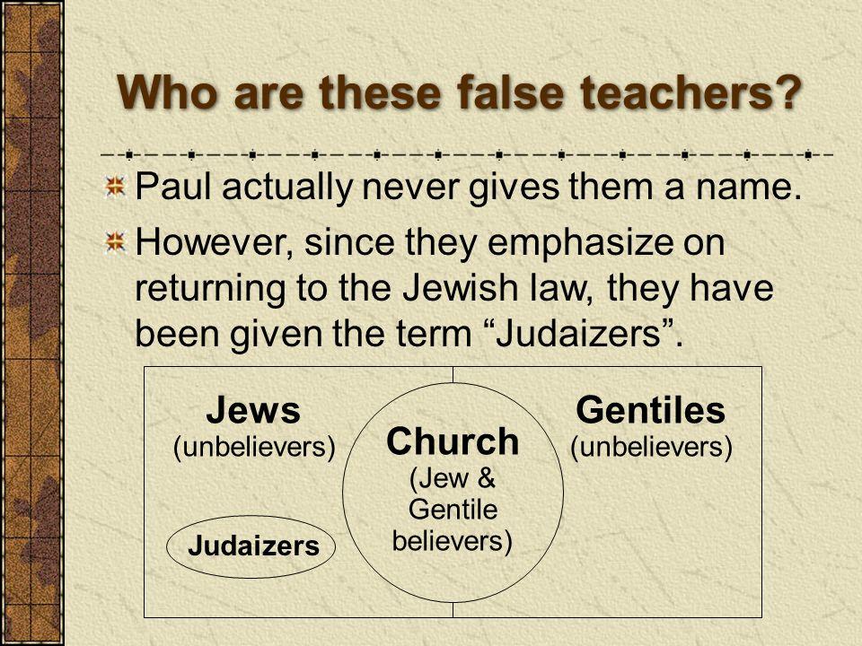 Who are these false teachers